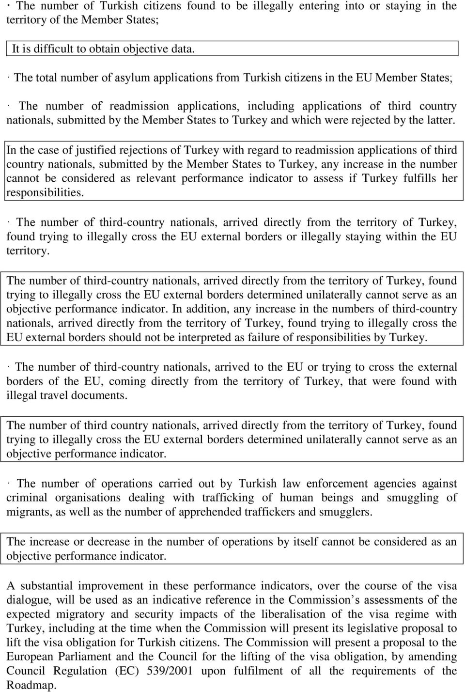 Member States to Turkey and which were rejected by the latter.