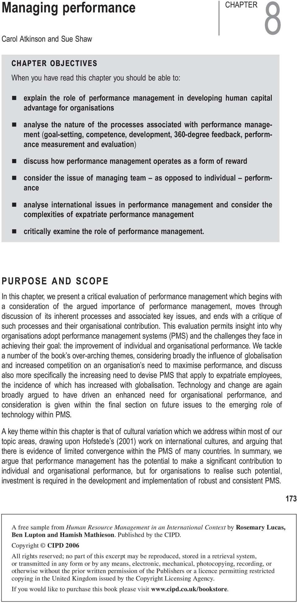 and evaluation ) discuss how performance management operates as a form of reward consider the issue of managing team as opposed to individual perform ance analyse international issues in performance