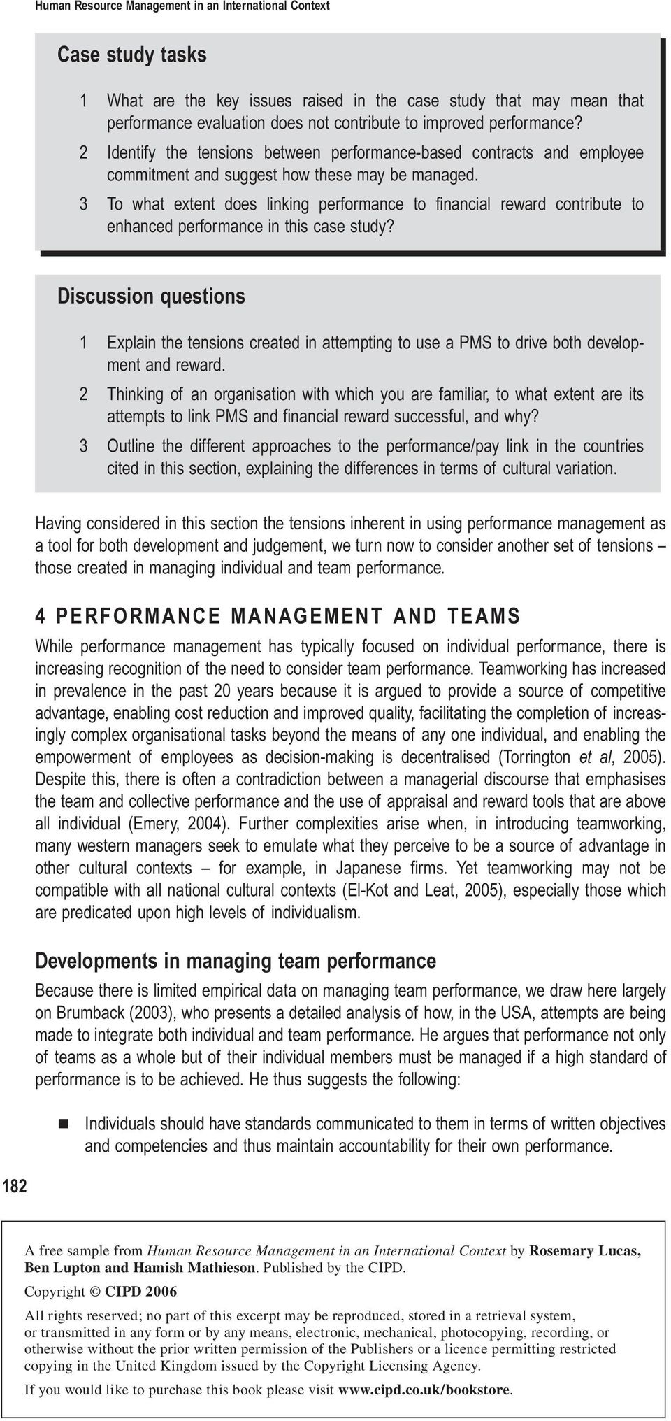 3 To what extent does linking performance to financial reward contribute to enhanced performance in this case study?