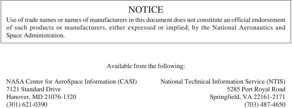 Available from the following: NASA Center for AeroSpace Information (CASI) National Technical Information Service