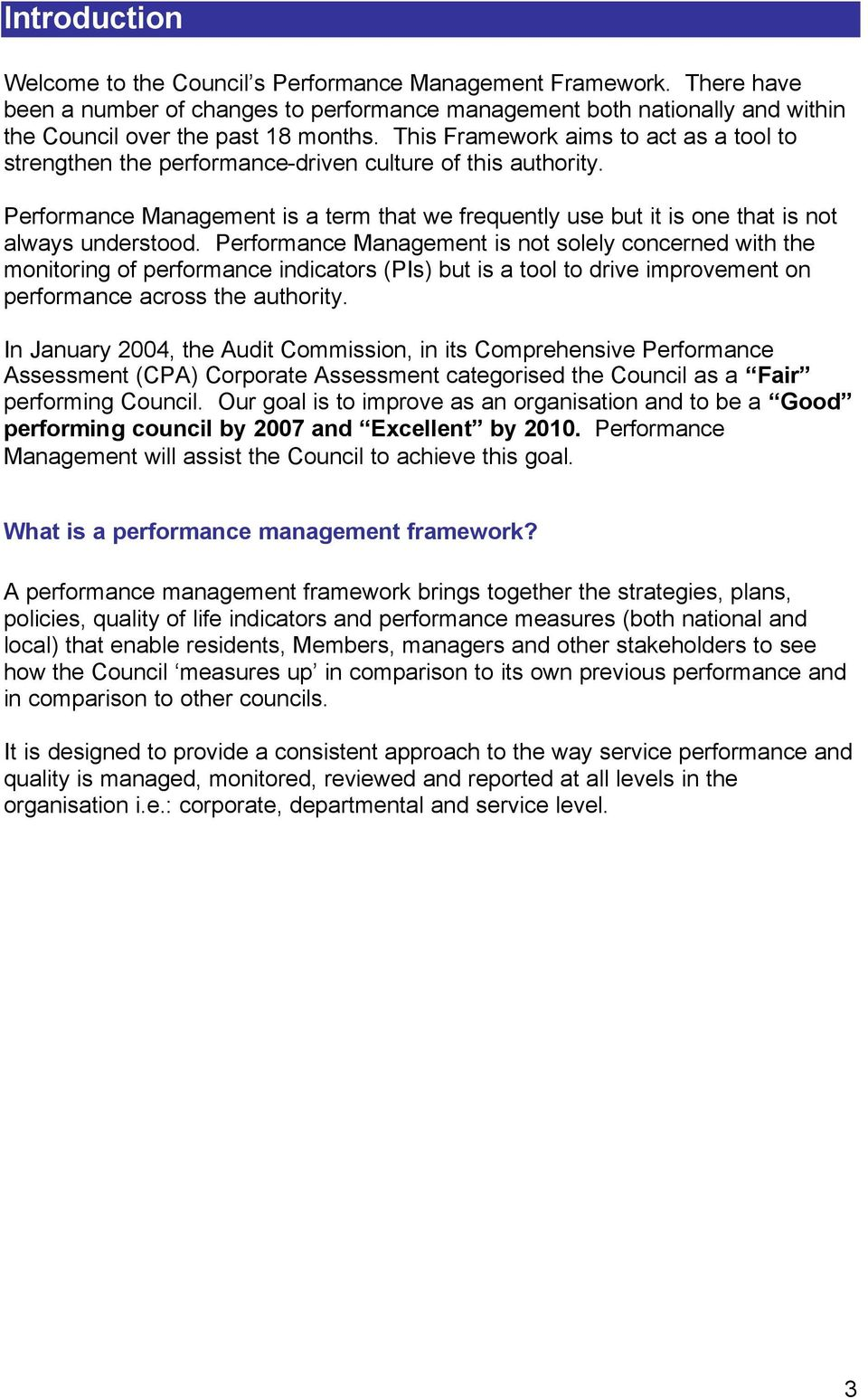 Performance Management is a term that we frequently use but it is one that is not always understood.
