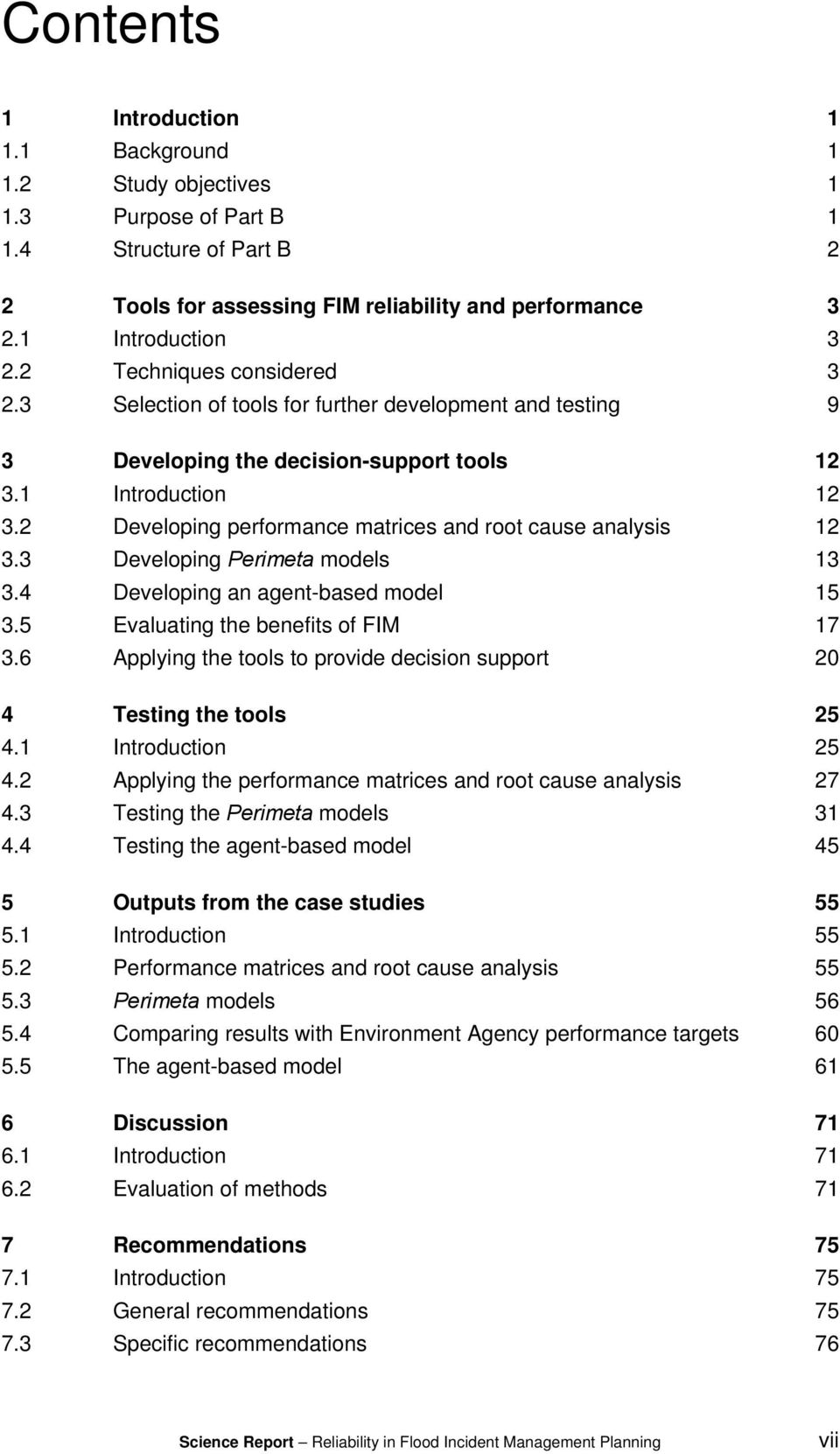 2 Developing performance matrices and root cause analysis 12 3.3 Developing Perimeta models 13 3.4 Developing an agent-based model 15 3.5 Evaluating the benefits of FIM 17 3.