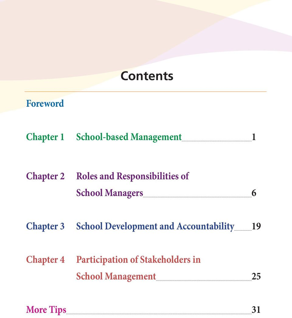 Chapter 3 School Development and Accountability 19 Chapter