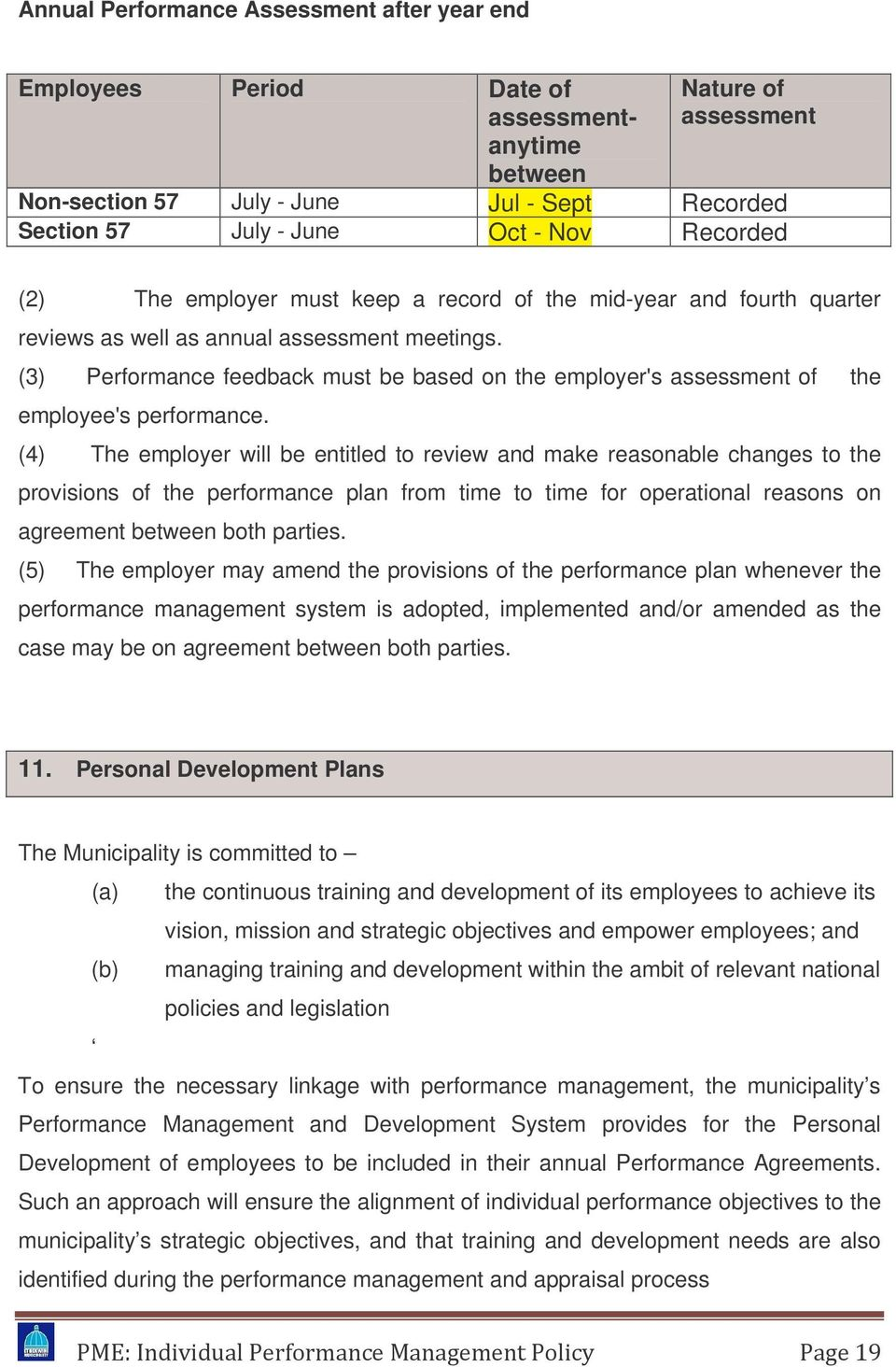 (3) Performance feedback must be based on the employer's assessment of the employee's performance.