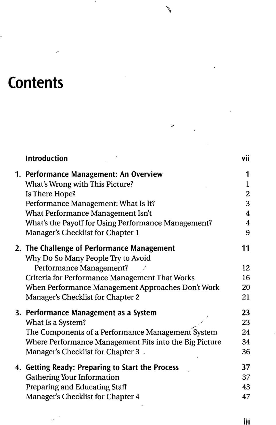 The Challenge of Performance Management 11 Why Do So Many People Try to Avoid Performance Management?