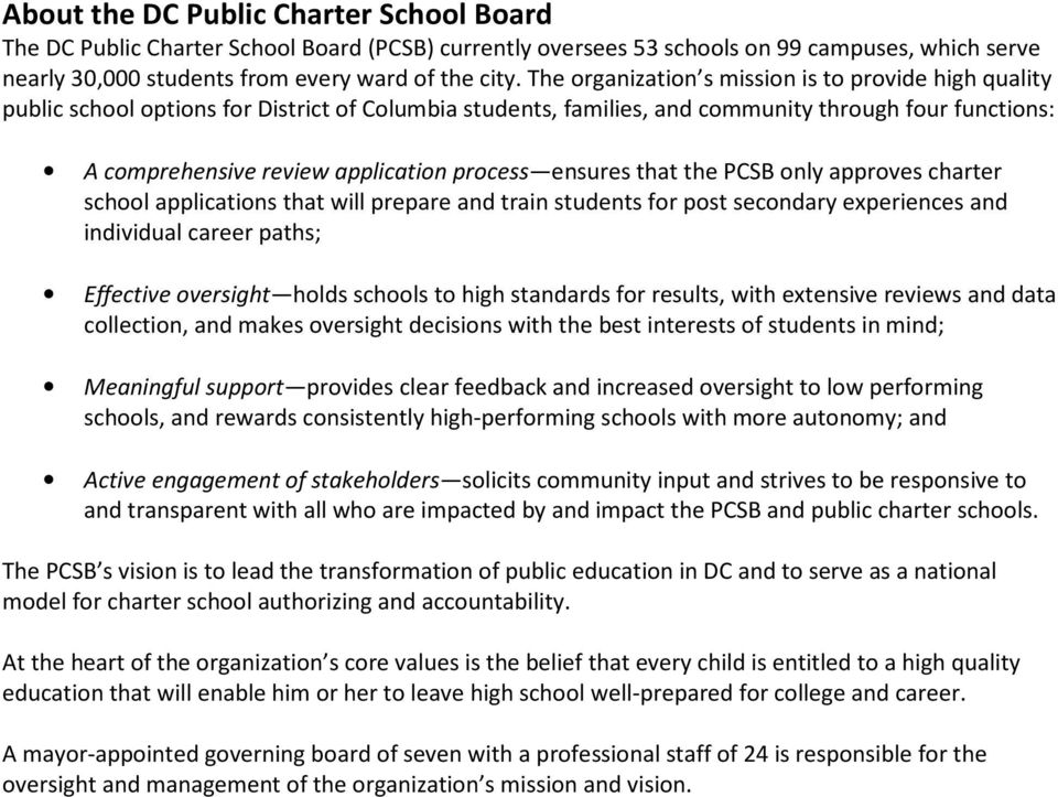 process ensures that the PCSB only approves charter school applications that will prepare and train students for post secondary experiences and individual career paths; Effective oversight holds