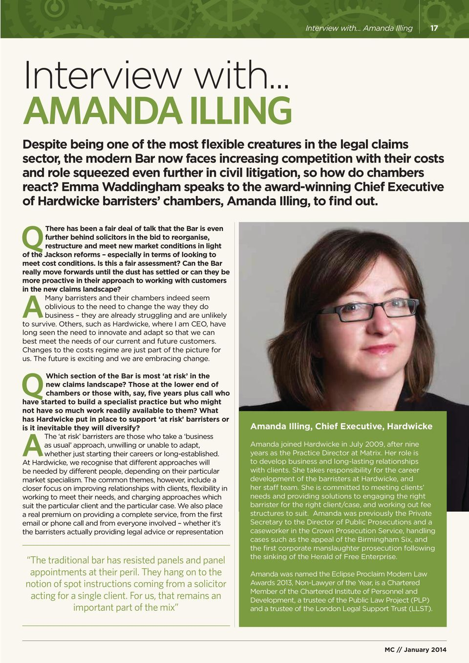 litigation, so how do chambers react? Emma Waddingham speaks to the award-winning Chief Executive of Hardwicke barristers chambers, Amanda Illing, to find out.