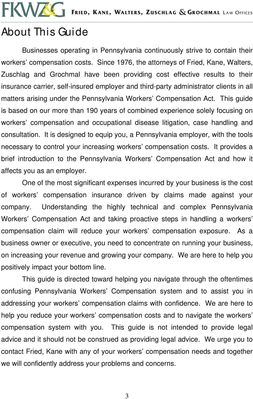 clients in all matters arising under the Pennsylvania Workers Compensation Act.