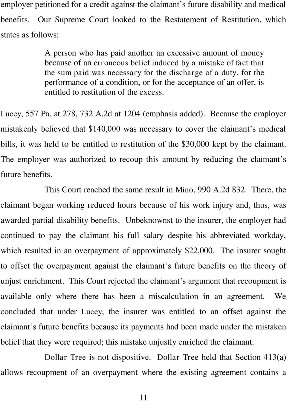 fact that the sum paid was necessary for the discharge of a duty, for the performance of a condition, or for the acceptance of an offer, is entitled to restitution of the excess. Lucey, 557 Pa.