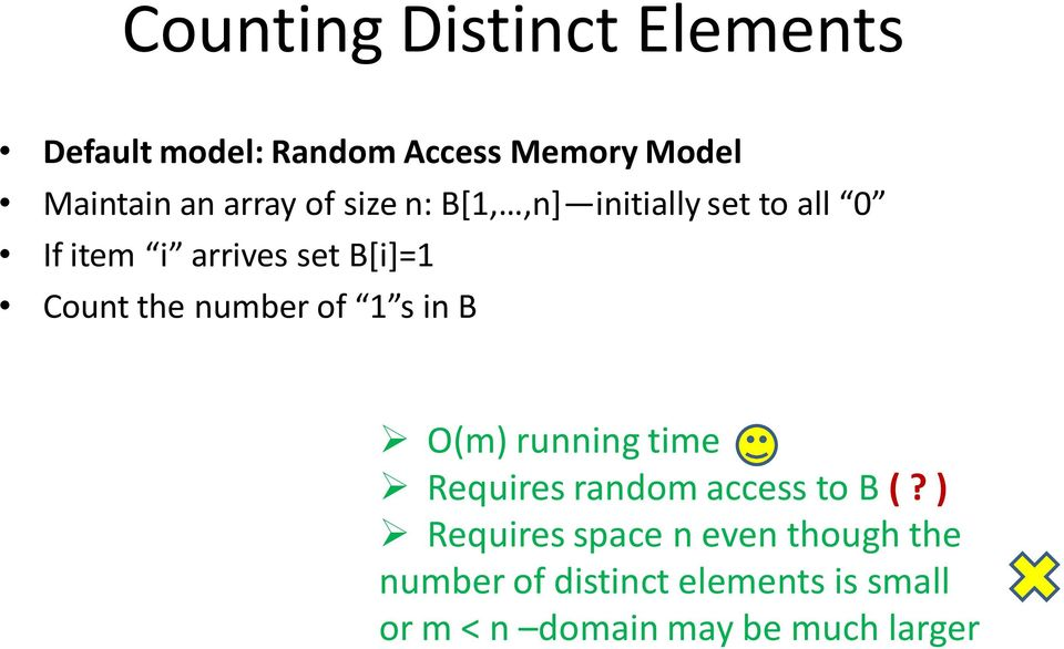 the number of 1 s in B O(m) running time Requires random access to B (?