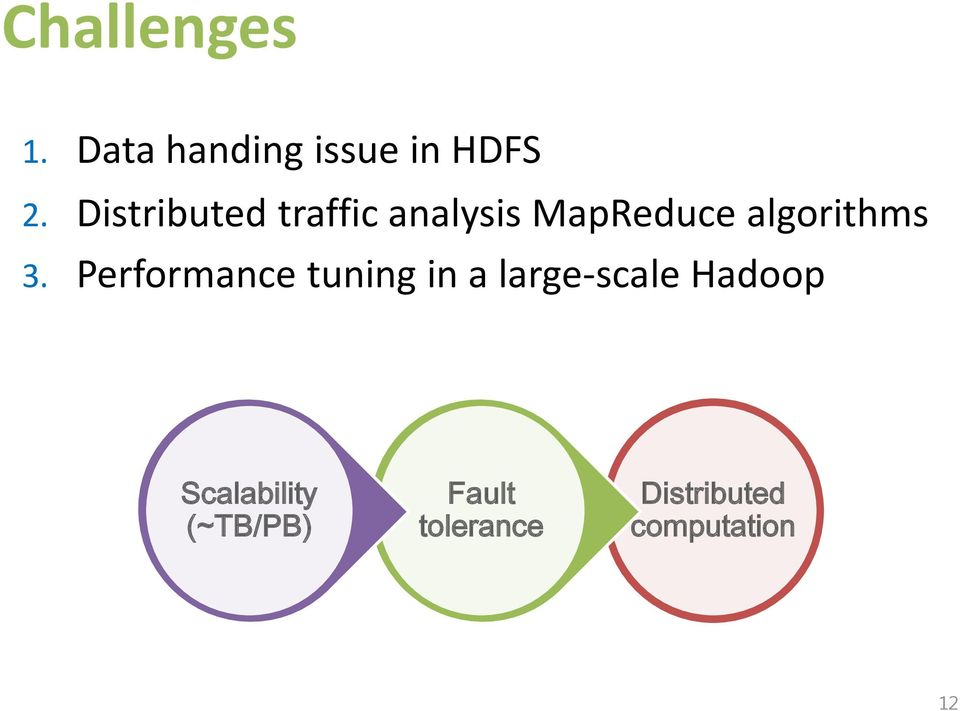 3. Performance tuning in a large-scale Hadoop