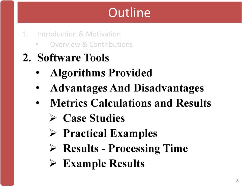 Software Tools Algorithms Provided Advantages And