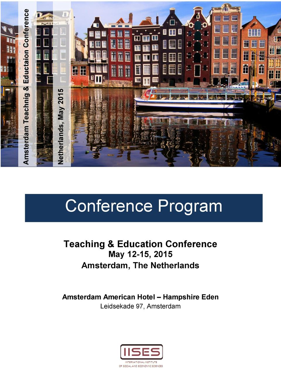 Education Conference Amsterdam, The Netherlands