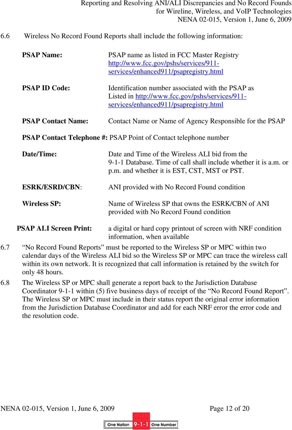 html Identification number associated with the PSAP as Listed in http://www.fcc.