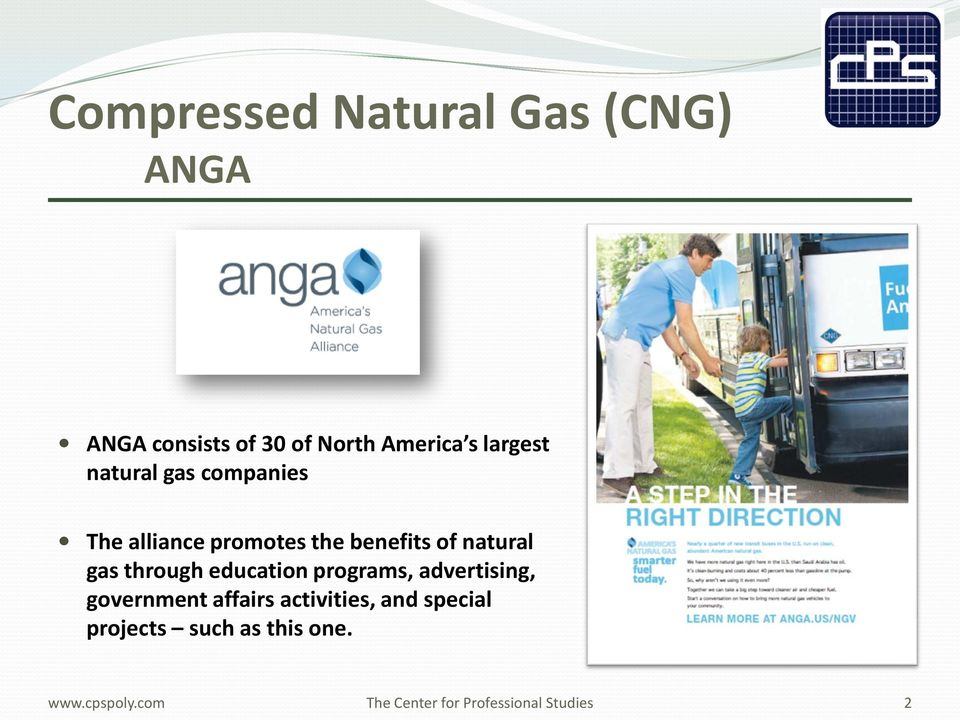 benefits of natural gas through education programs, advertising,