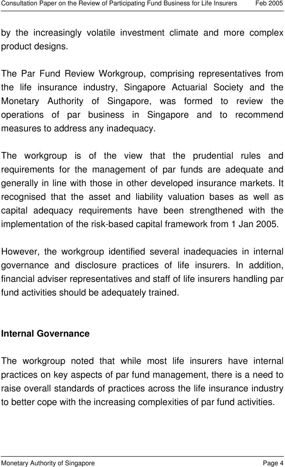 par business in Singapore and to recommend measures to address any inadequacy.