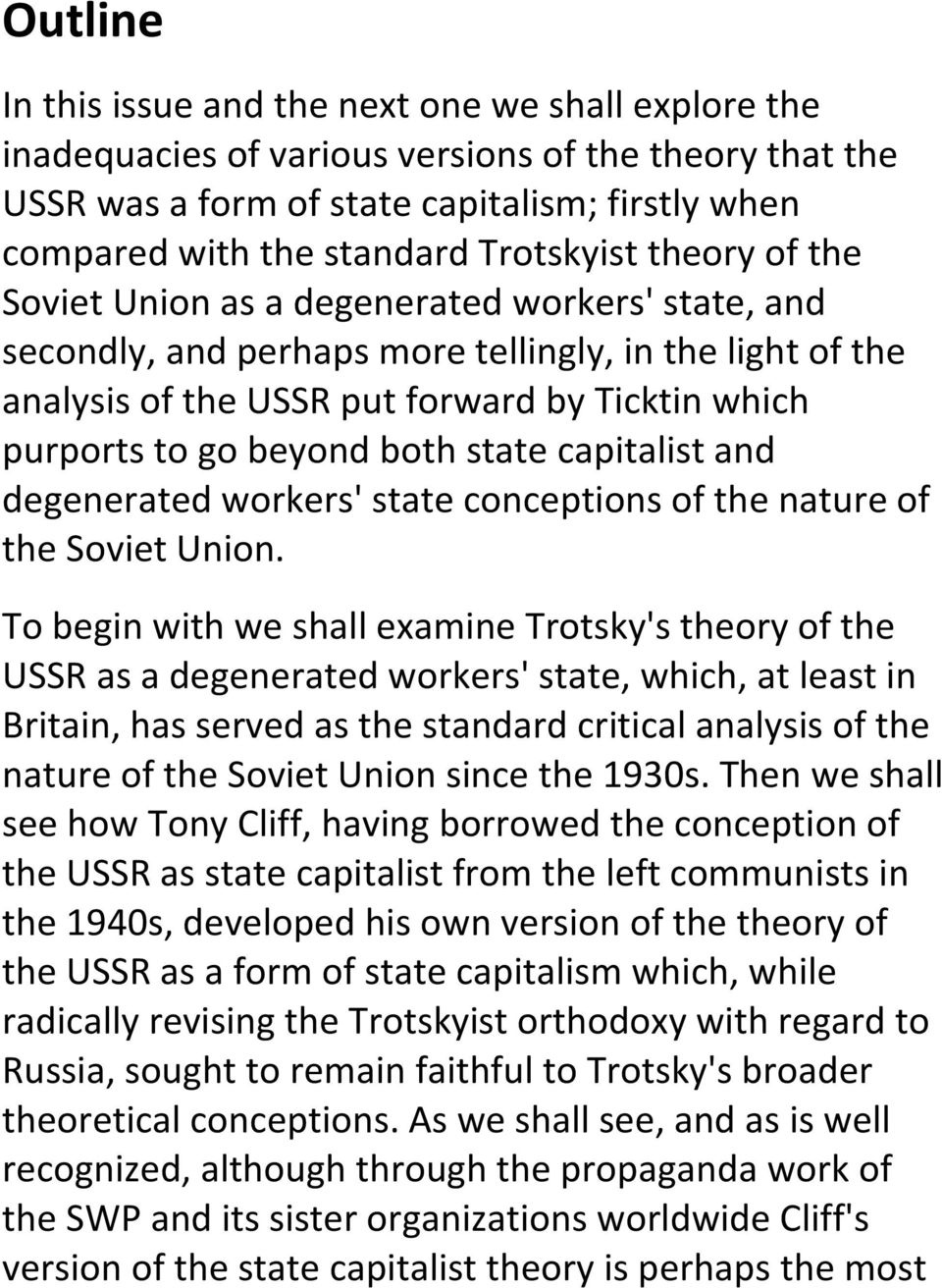 beyond both state capitalist and degenerated workers' state conceptions of the nature of the Soviet Union.