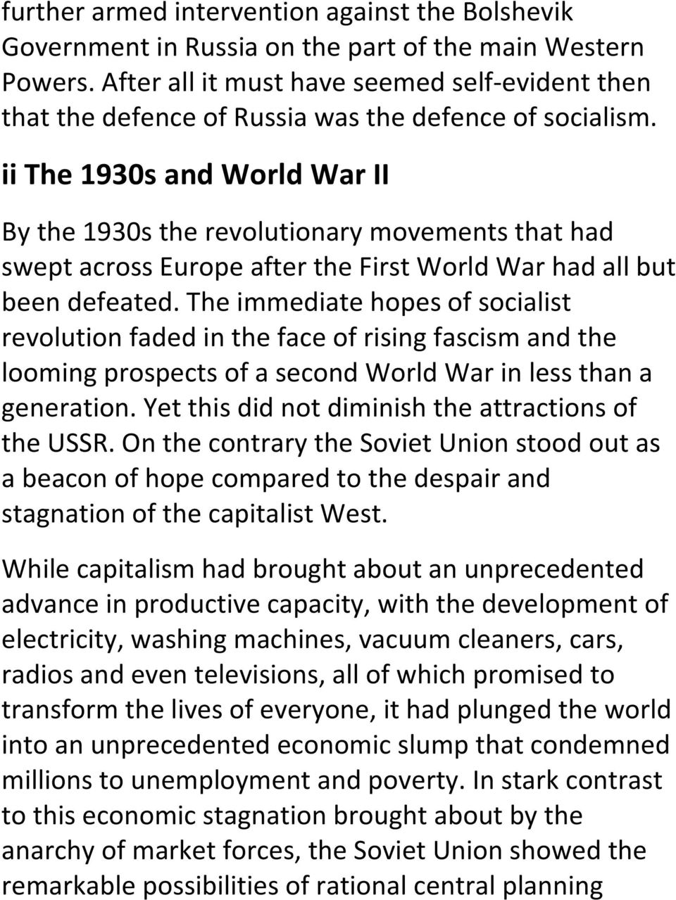 ii The 1930s and World War II By the 1930s the revolutionary movements that had swept across Europe after the First World War had all but been defeated.