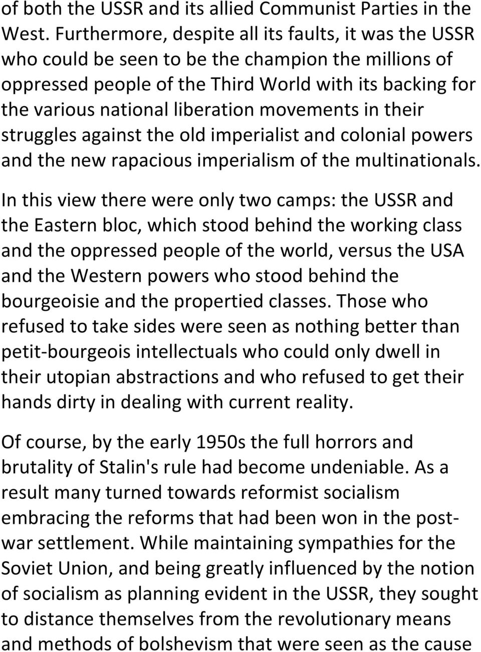 movements in their struggles against the old imperialist and colonial powers and the new rapacious imperialism of the multinationals.