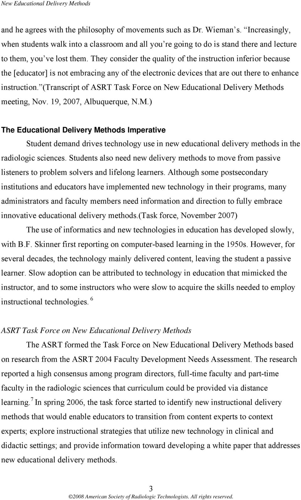 (Transcript of ASRT Task Force on New Educational Delivery Me