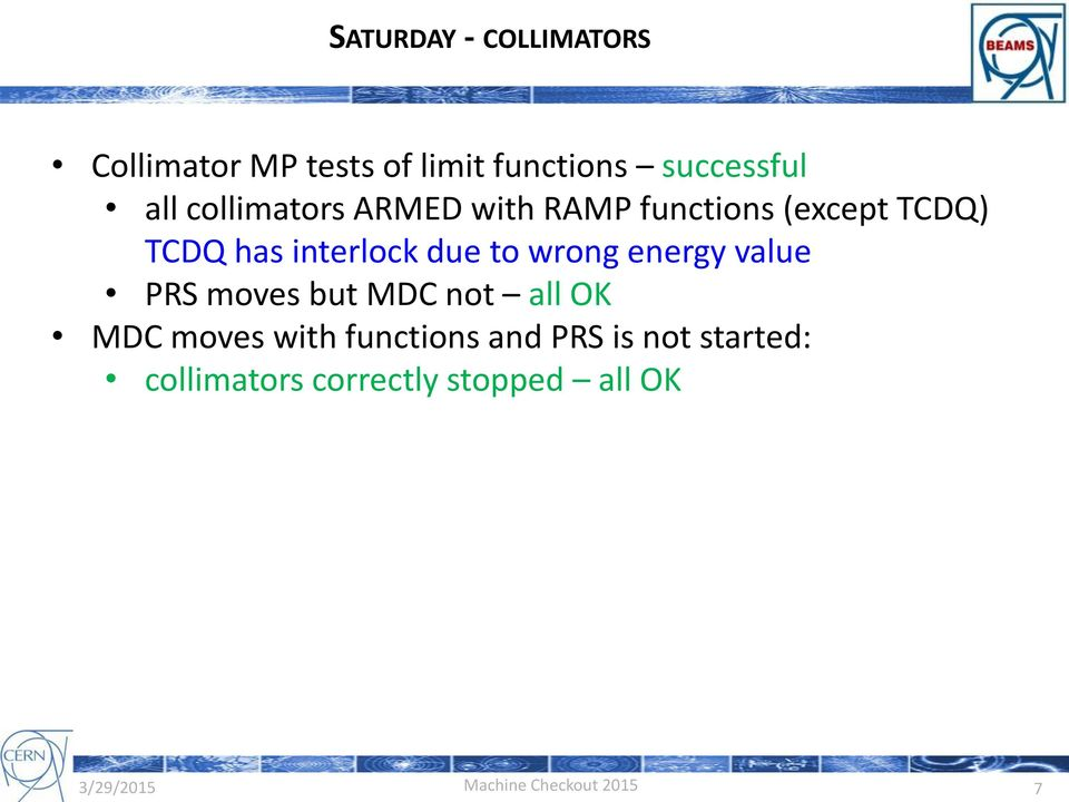 interlock due to wrong energy value PRS moves but MDC not all OK MDC