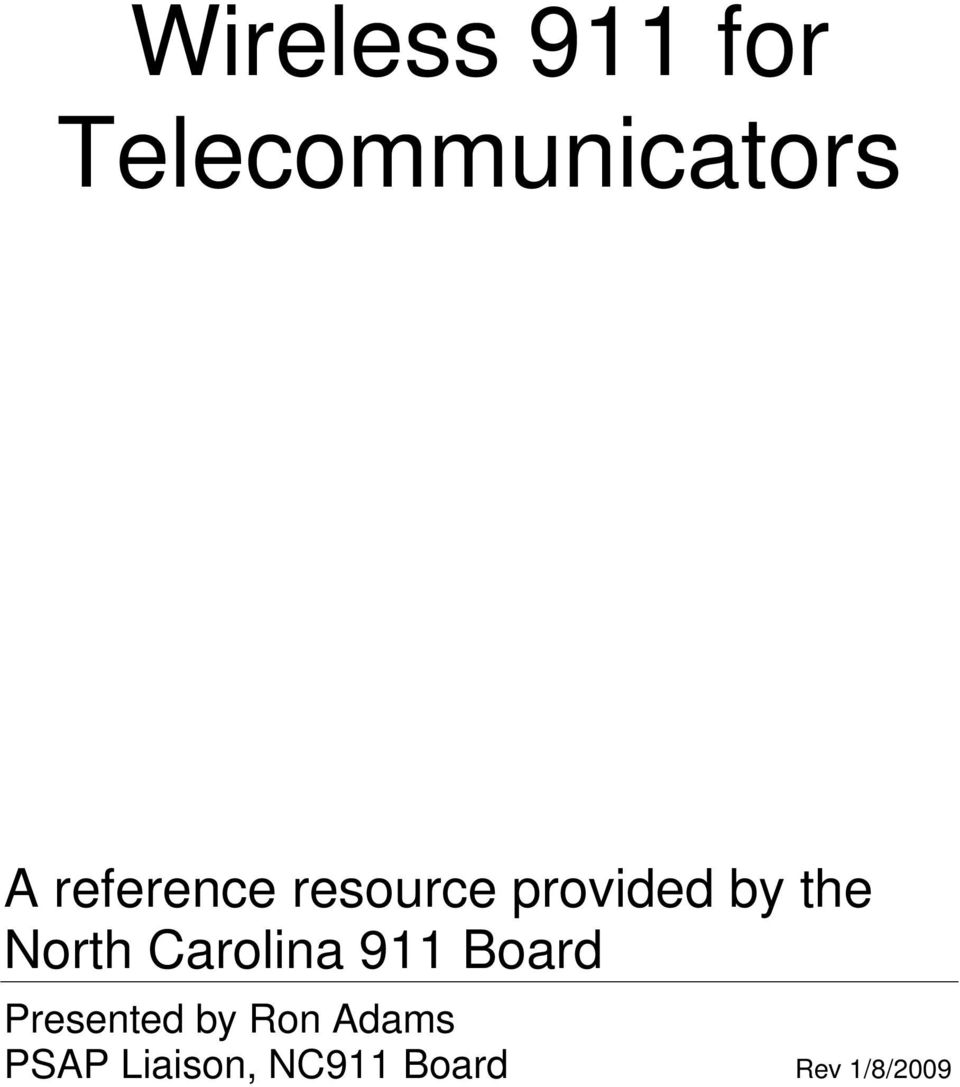 North Carolina 911 Board Presented by