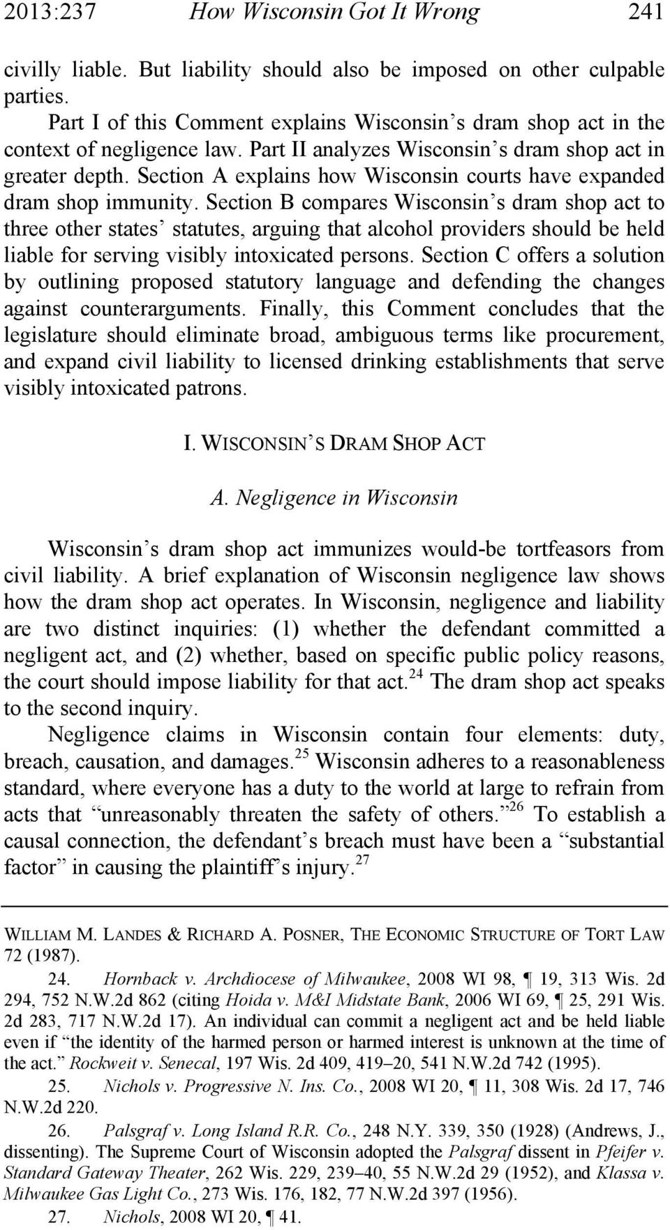 Section A explains how Wisconsin courts have expanded dram shop immunity.