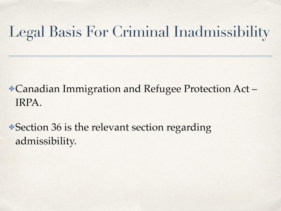 and Refugee Protection Act IRPA.
