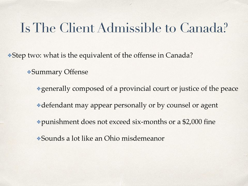 Summary Offense generally composed of a provincial court or justice of the peace