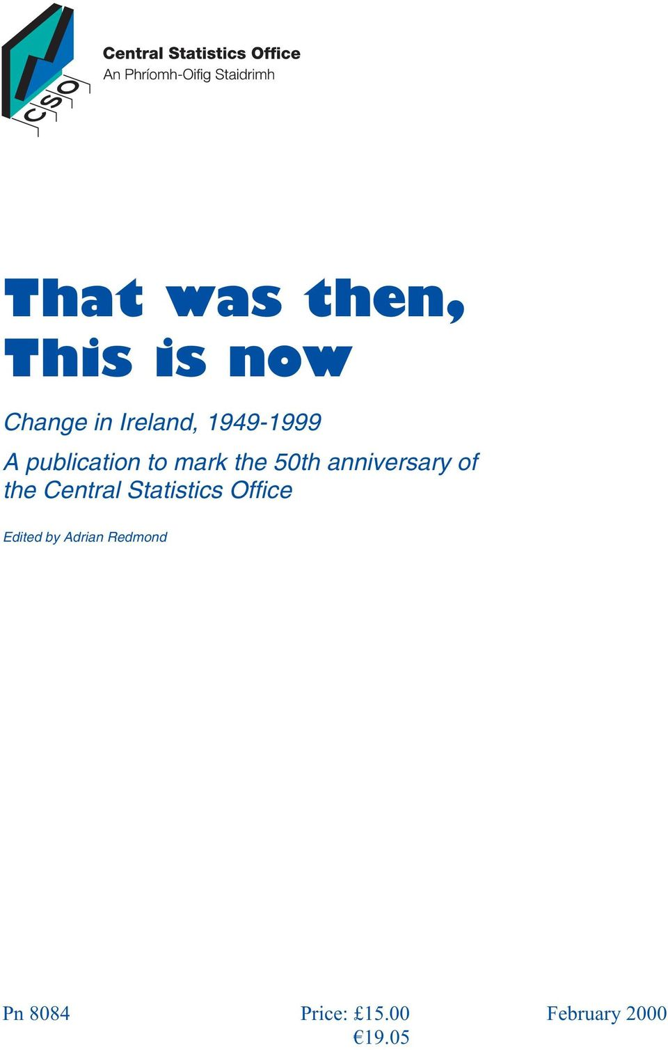 anniversary of the Central Statistics Office