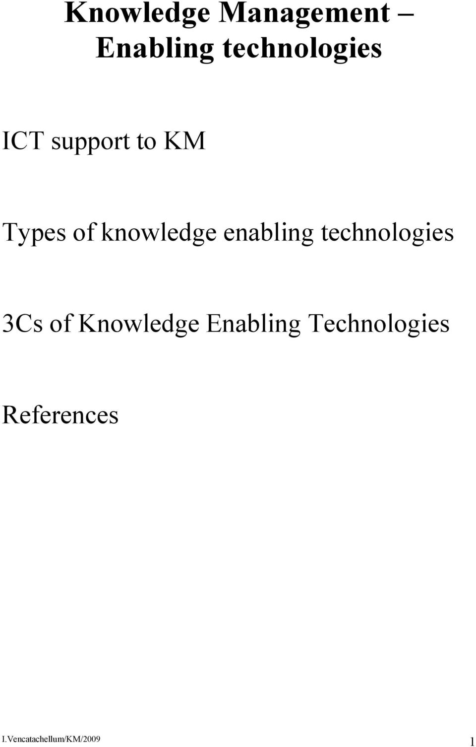 of knowledge enabling technologies 3Cs