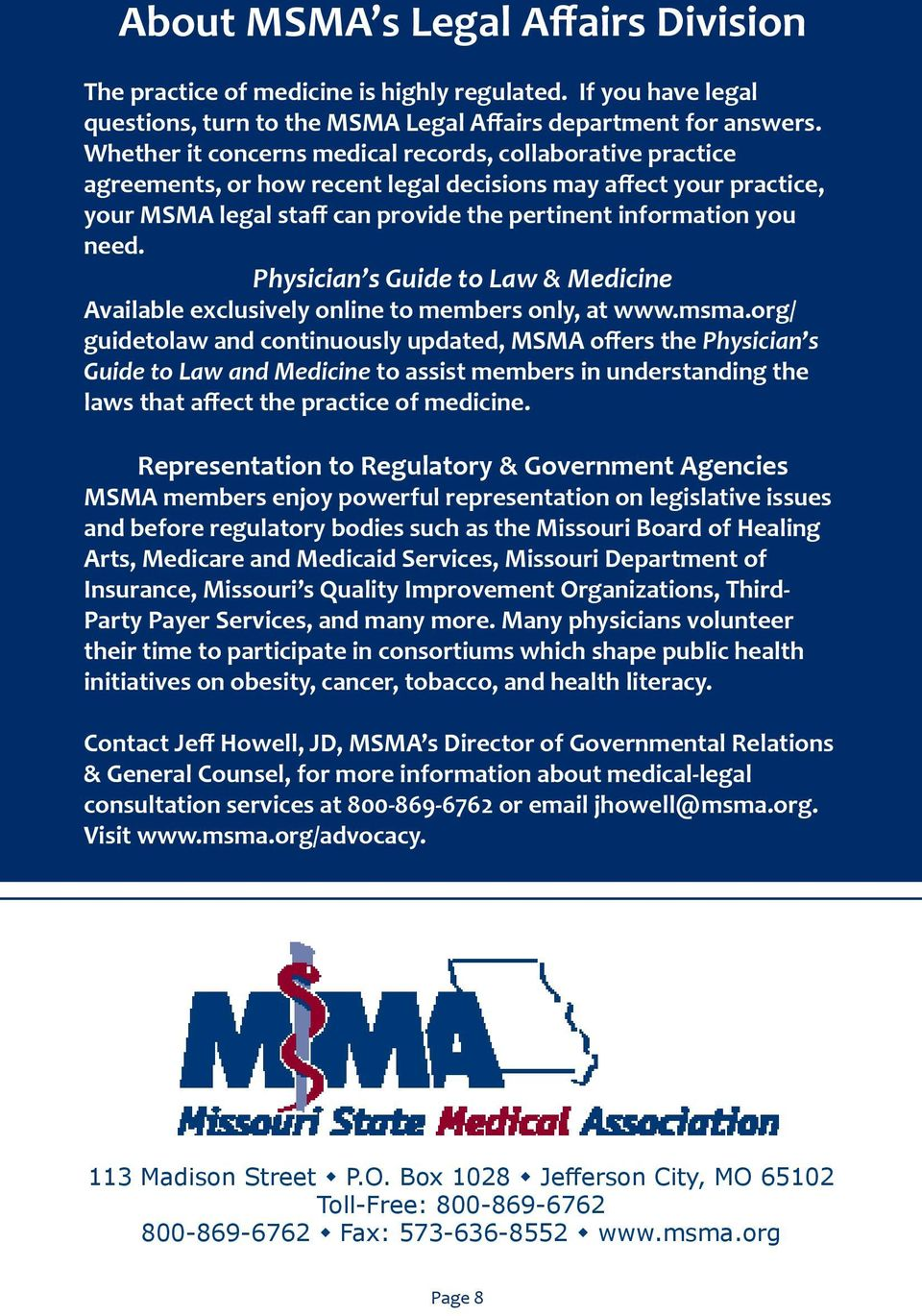 Physician s Guide to Law & Medicine Available exclusively online to members only, at www.msma.