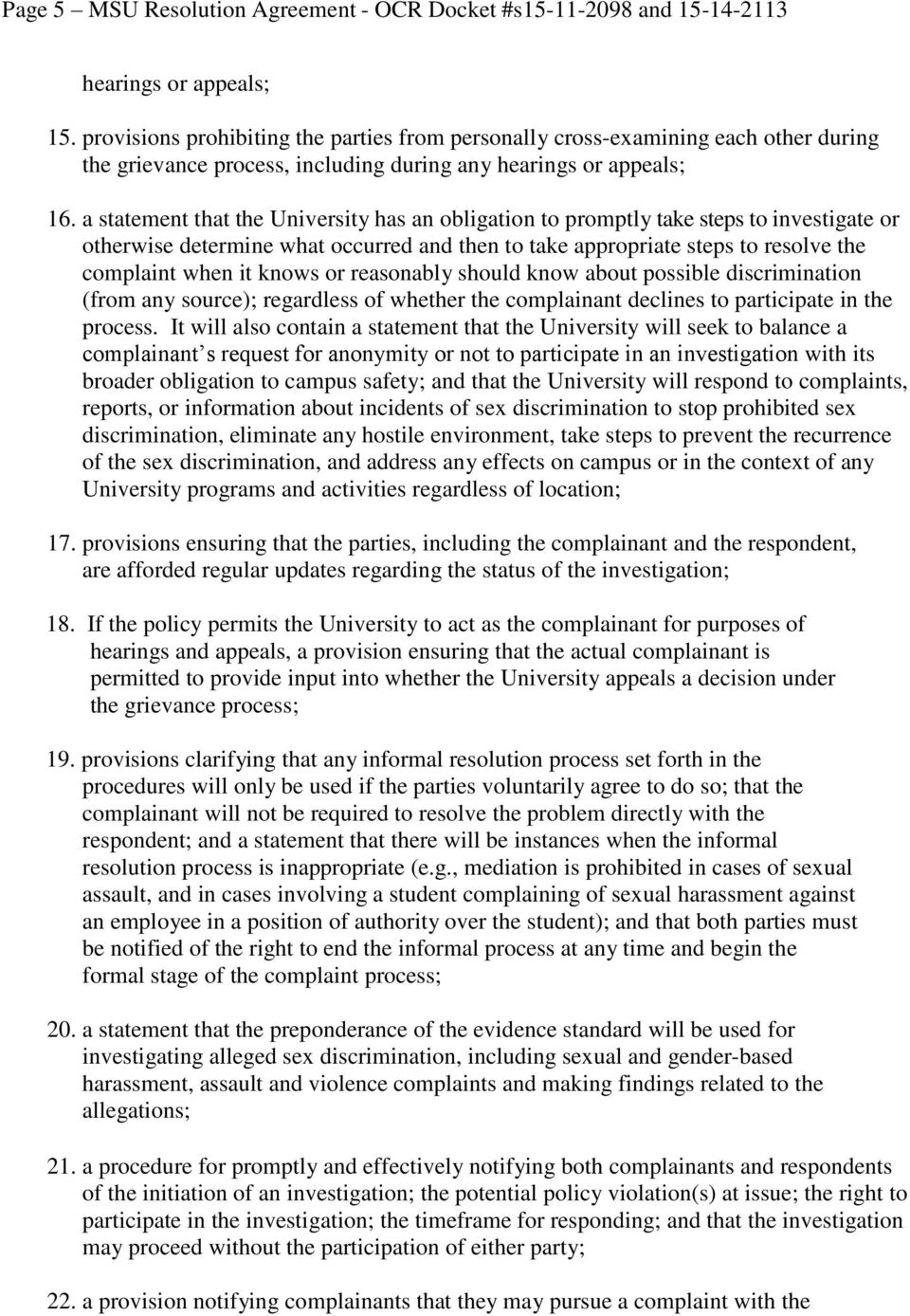 a statement that the University has an obligation to promptly take steps to investigate or otherwise determine what occurred and then to take appropriate steps to resolve the complaint when it knows