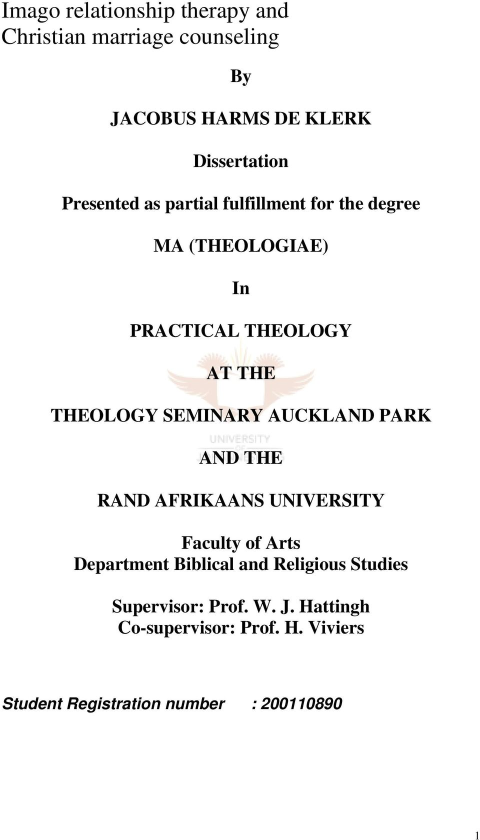 SEMINARY AUCKLAND PARK AND THE RAND AFRIKAANS UNIVERSITY Faculty of Arts Department Biblical and