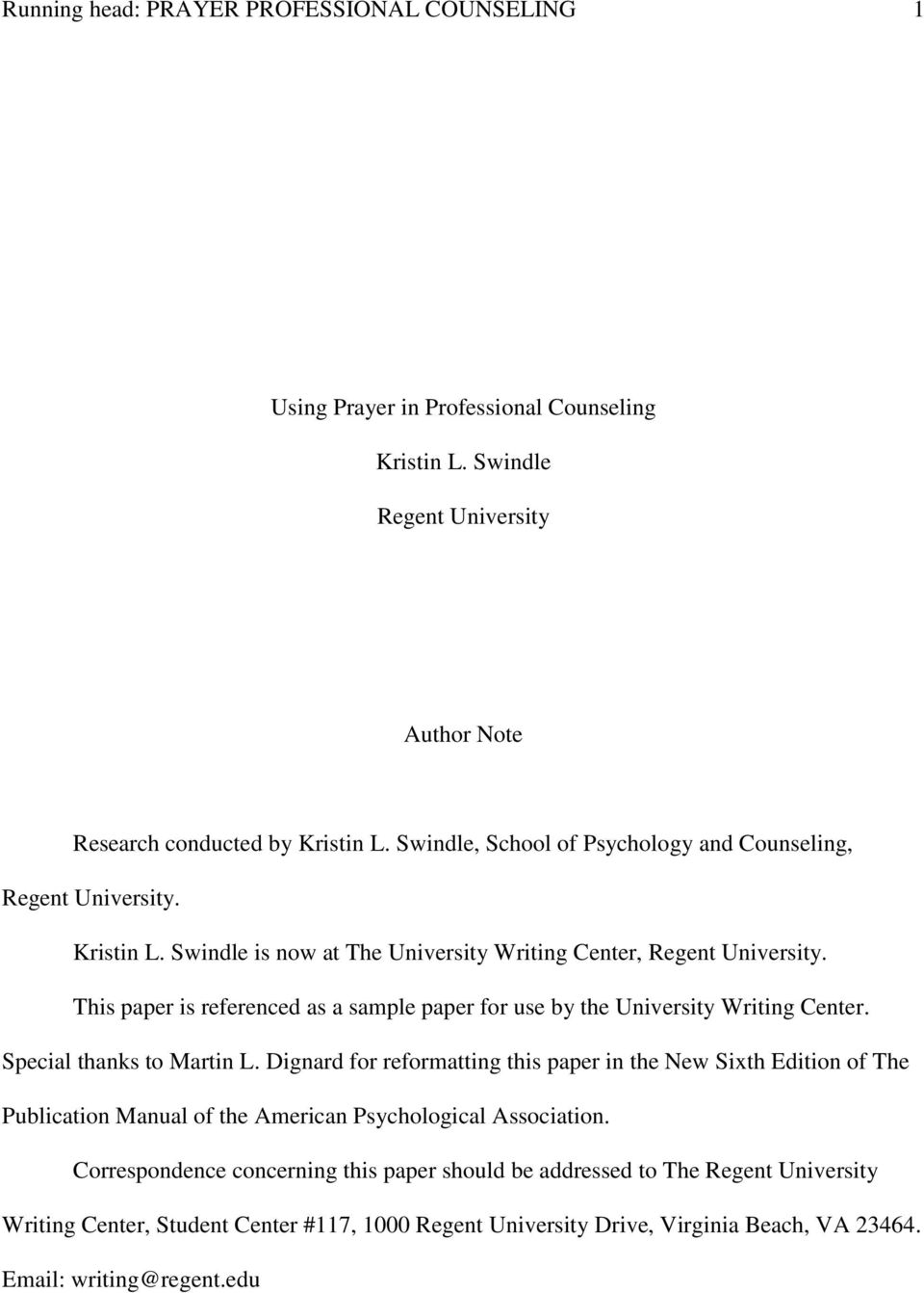 This paper is referenced as a sample paper for use by the University Writing Center. Special thanks to Martin L.