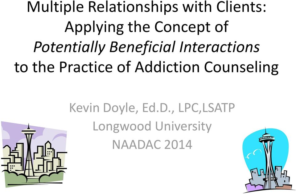 the Practice of Addiction Counseling Kevin Doyle,