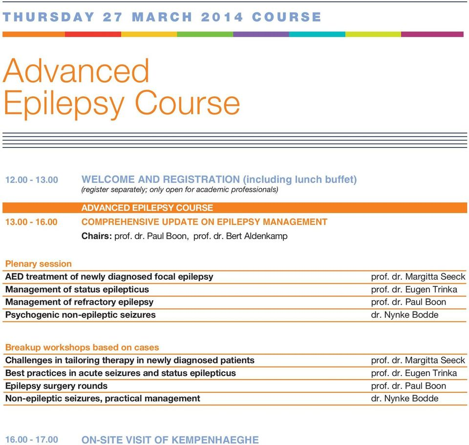 00 COMPREHENSIVE UPDATE ON EPILEPSY MANAGEMENT Chairs:, prof. dr.