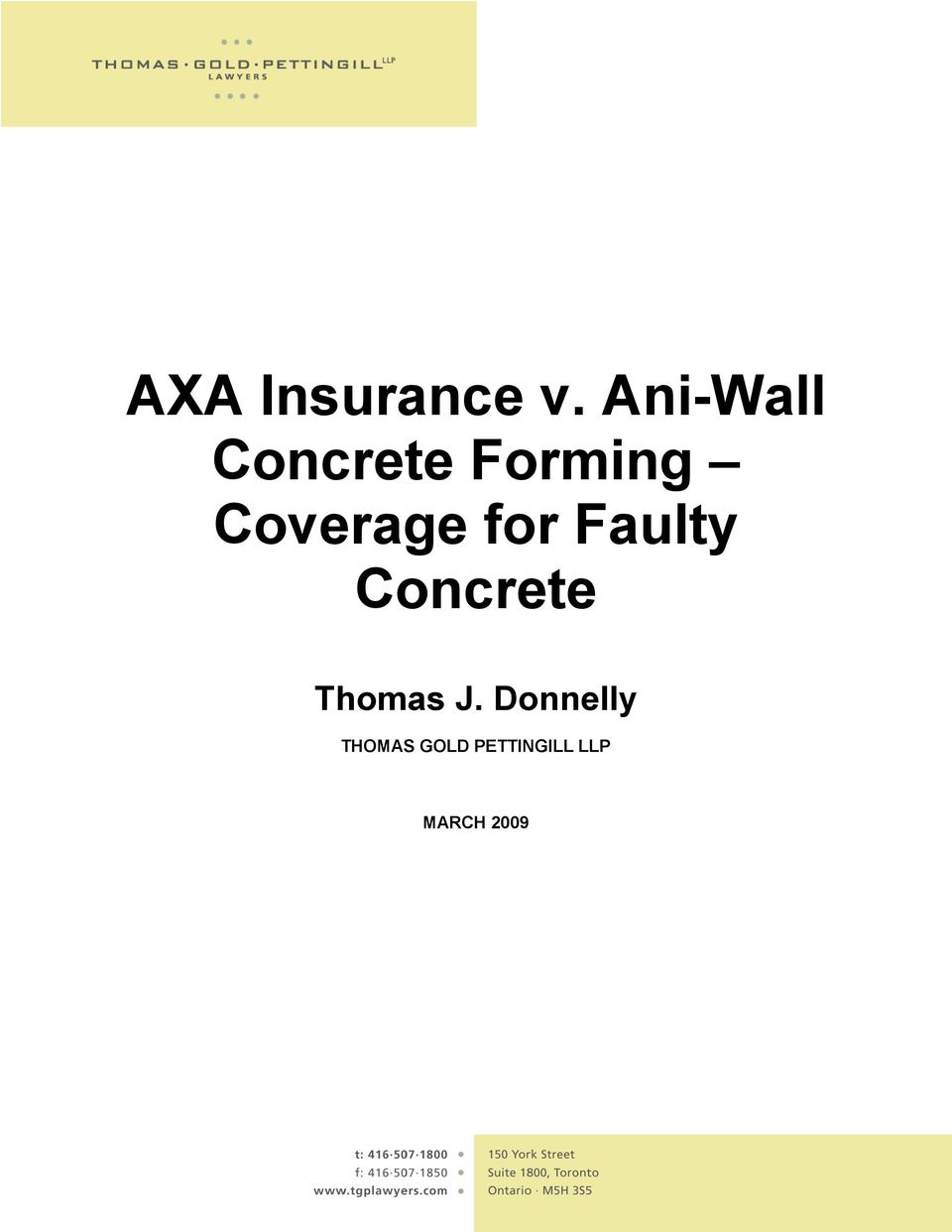 Coverage for Faulty Concrete