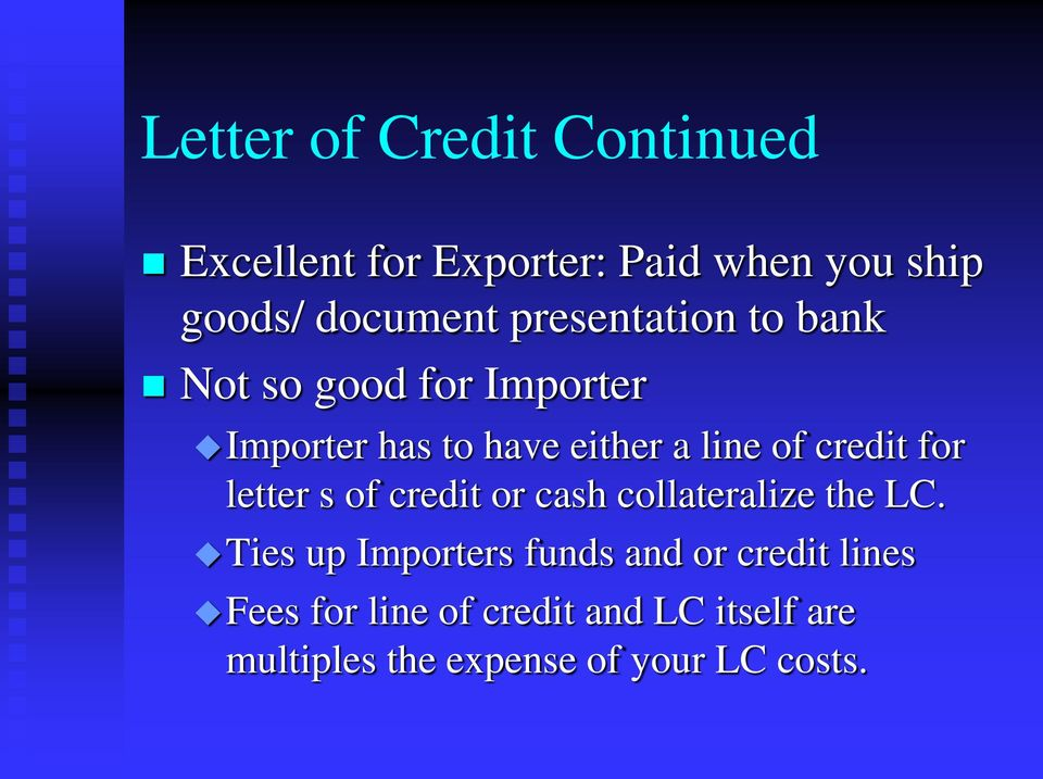 credit for letter s of credit or cash collateralize the LC.