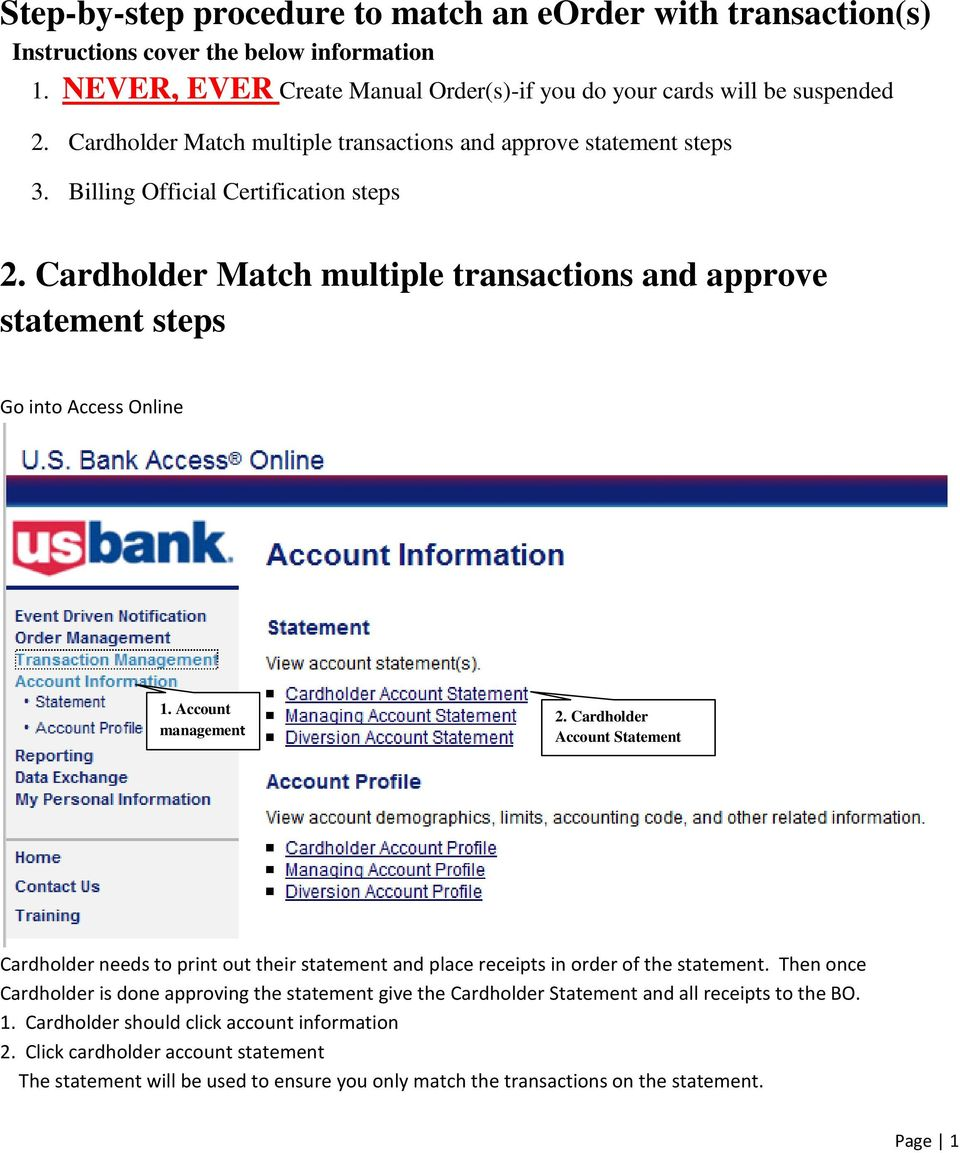 Cardholder Match multiple transactions and approve statement steps Go into Access Online 1. Account management 2.