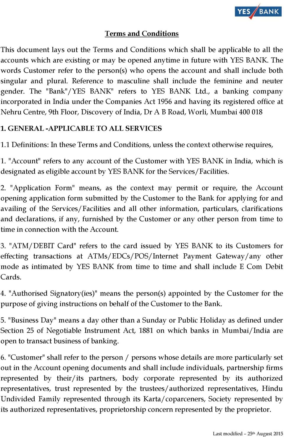 "The ""Bank""/YES BANK"" refers to YES BANK Ltd."
