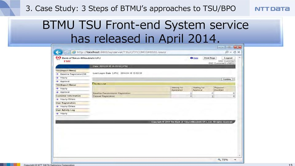 Case Study: 3 Steps of BTMU s