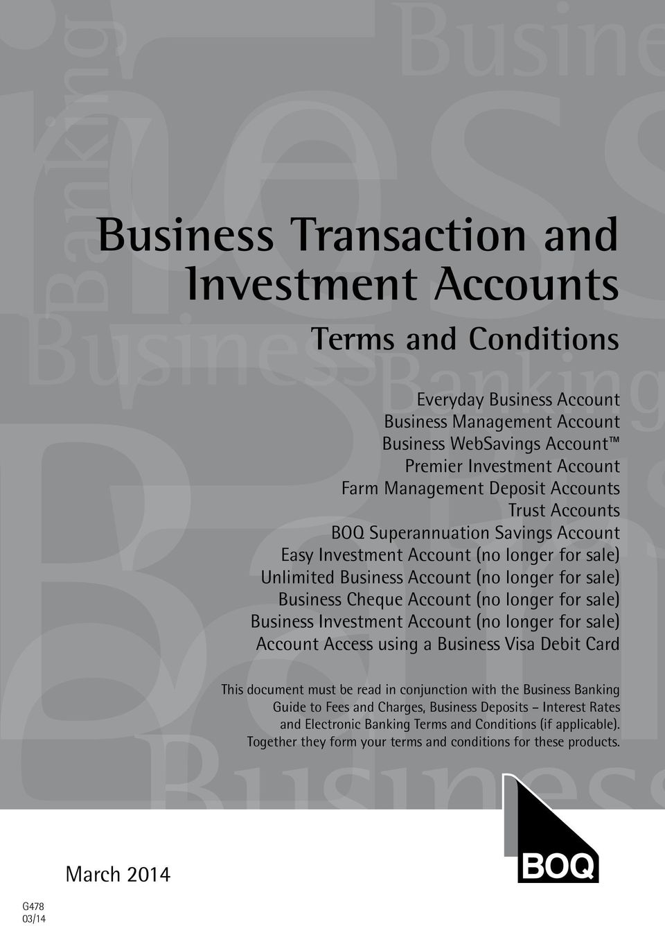 longer for sale) Business Investment Account (no longer for sale) Account Access using a Business Visa Debit Card This document must be read in conjunction with the Business Banking Guide to