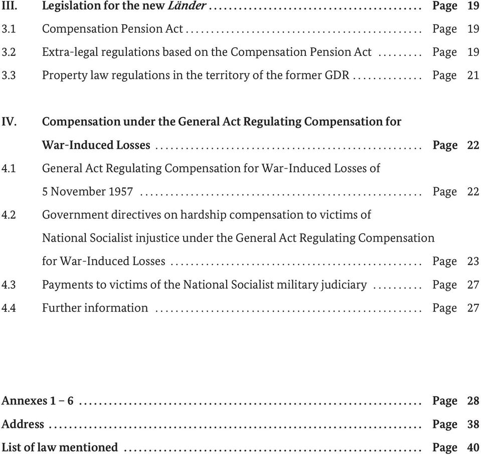 1 General Act Regulating Compensation for War-Induced Losses of 5 November 1957........................................................ Page 22 4.