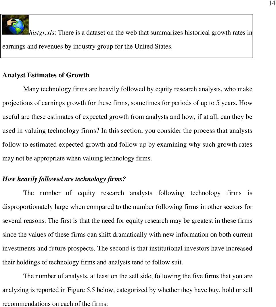 How useful are these estimates of expected growth from analysts and how, if at all, can they be used in valuing technology firms?