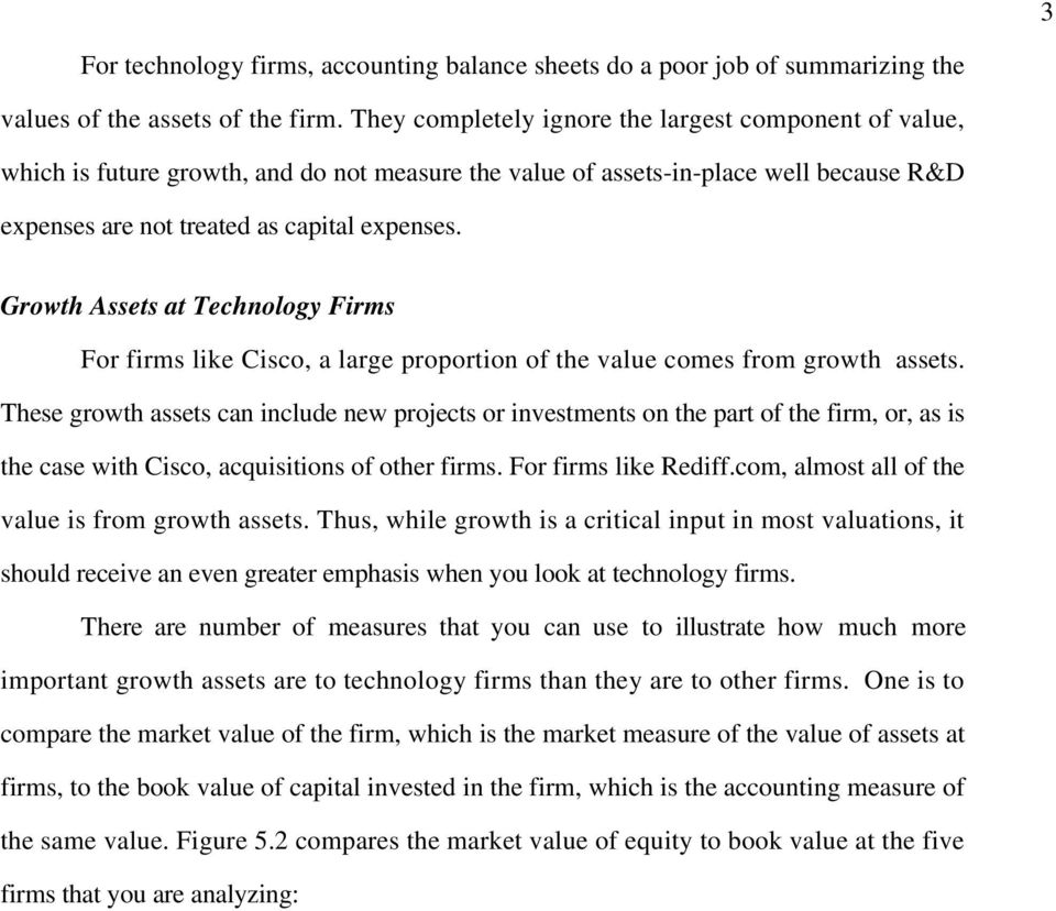 Growth Assets at Technology Firms For firms like Cisco, a large proportion of the value comes from growth assets.
