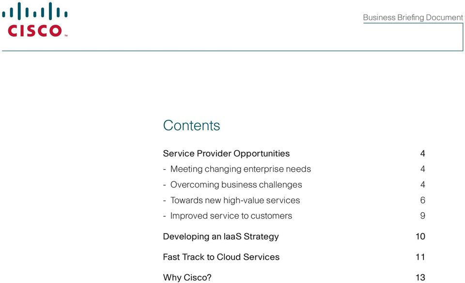 new high-value services 6 - Improved service to customers 9