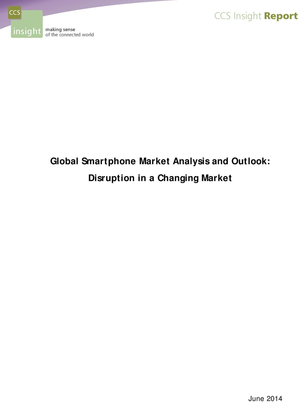 Global Smartphone Market Analysis and