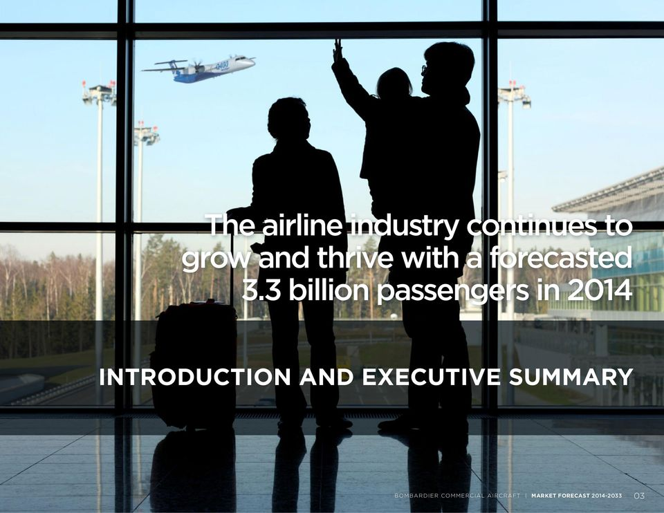 3 billion passengers in 2014 INTRODUCTION AND