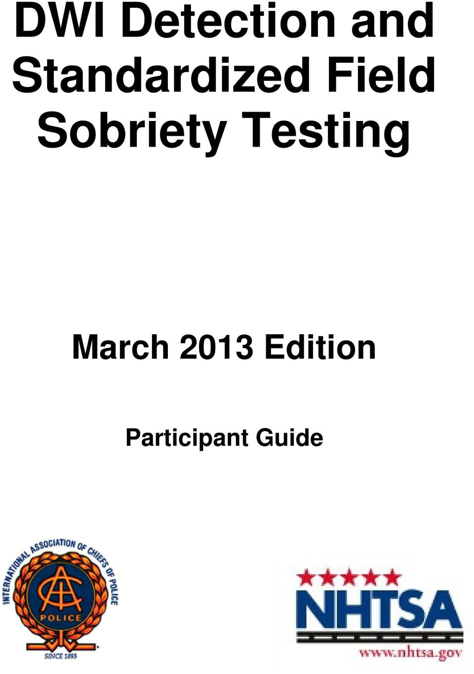 Sobriety Testing March